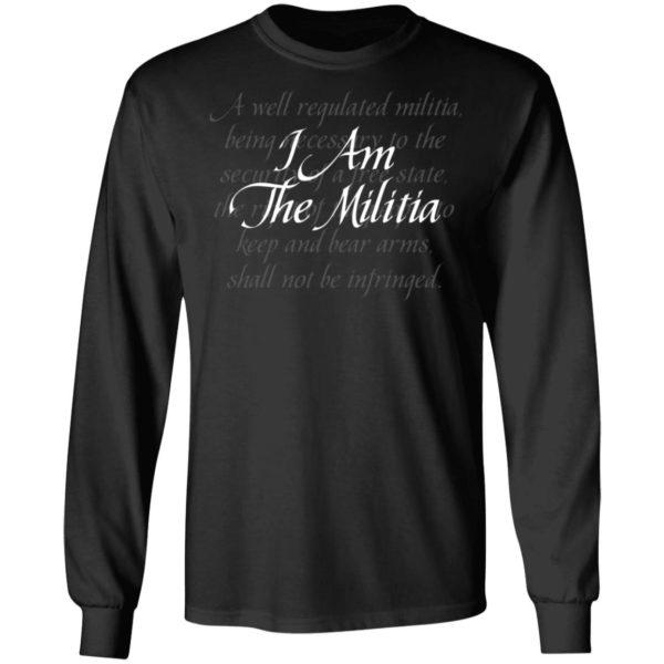 I Am The Militia Shirt