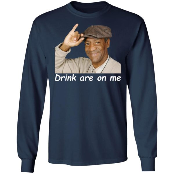 Bill Cosby Drinks Are On Me Shirt