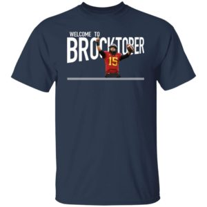 Welcome To Brocktober Shirt