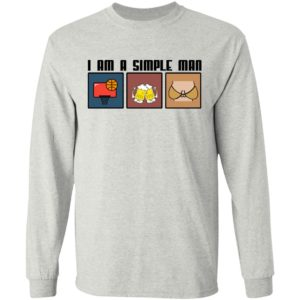 I Am A Simple Man – Basketball – Beer And Boods Shirt