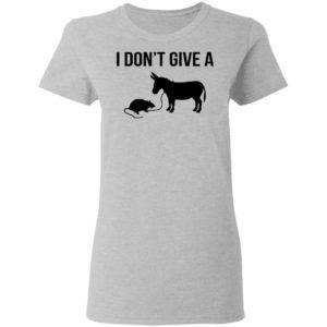 I Don't Give A Rat Donkey Shirt