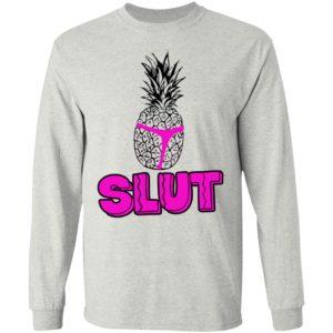 Pineapple Slut Shirt