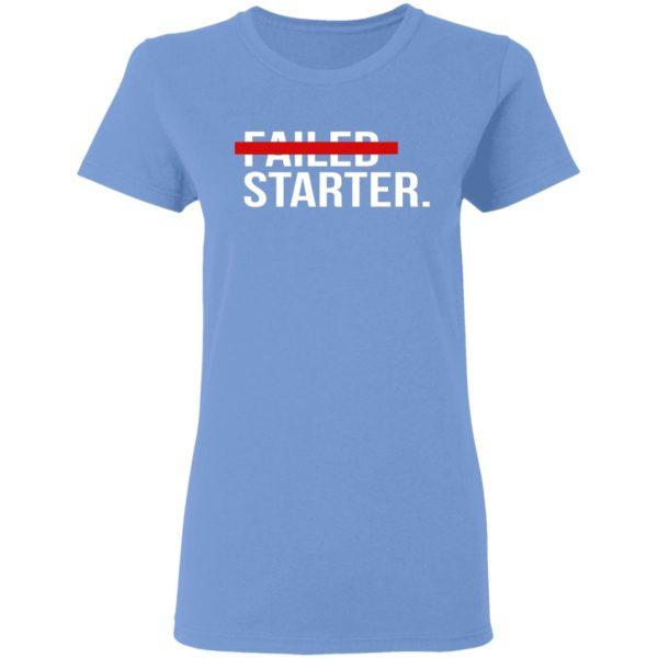 Failed Starter Shirt