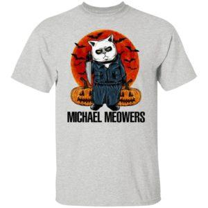 Halloween Michael Meowers - Cat Michael Myers Shirt