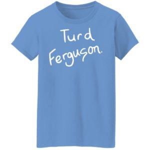 Turd Ferguson Shirt