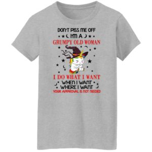 Unicorn Don't Piss Me Off I'm A Grumpy Old Woman Shirt